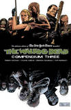 The Walking Dead Compendium: Volume 3 by Robert Kirkman
