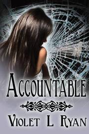 Accountable by Violet L Ryan