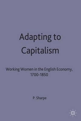 Adapting to Capitalism by Pamela Sharpe