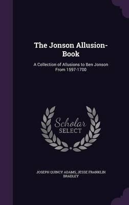 The Jonson Allusion-Book by Joseph Quincy Adams image