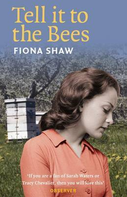 Tell it to the Bees by Fiona Shaw image