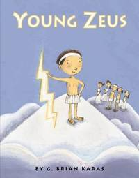 Young Zeus by G.Brian Karas image