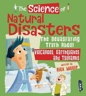 The Science of Natural Disasters by Alex Woolf image