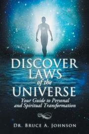 Discover Laws of the Universe by Dr Bruce a Johnson image