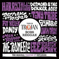 This Is Trojan Boss Reggae by Various