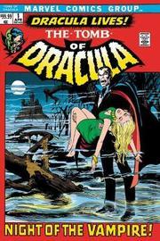 Tomb Of Dracula Omnibus Vol. 1 by Marv Wolfman