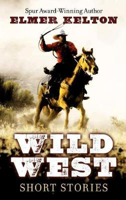 Wild West by Elmer Kelton image