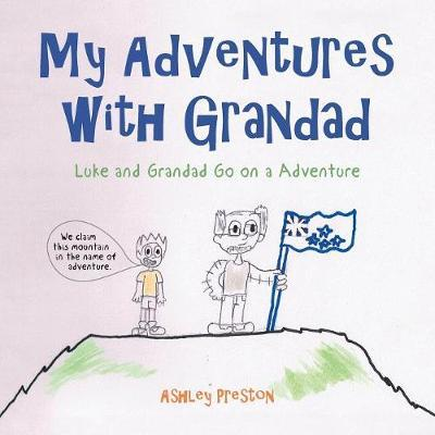 My Adventures with Grandad by Ashley Preston image