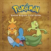 Pokémon Hoenn Region Field Guide by Prima Games