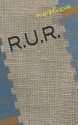 R.U.R. by Karel Capek