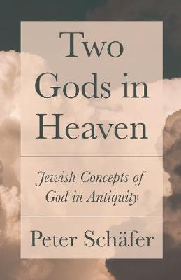 Two Gods in Heaven by Peter Schafer