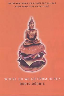 Where Do We Go from Here? by Doris Dorrie image