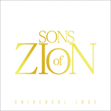 Universal Love by Sons of Zion