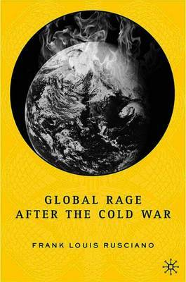 Global Rage After the Cold War by Frank Rusciano image