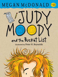 Judy Moody and the Bucket List (Book 13) by McDonald Megan