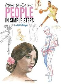 How to Draw: People by Susie Hodge