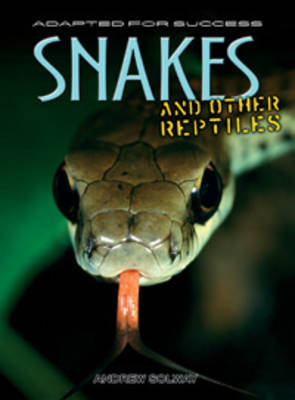 Snakes and other reptiles by Andrew Solway image