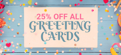 25% off all Greeting Cards
