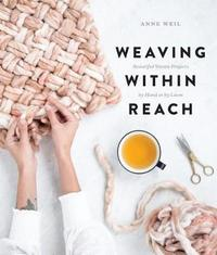 Weaving Within Reach by Anne Weil image