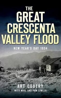 The Great Crescenta Valley Flood by Art Cobery