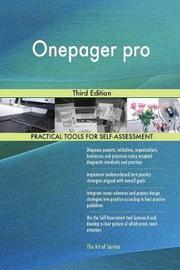 Onepager Pro Third Edition by Gerardus Blokdyk