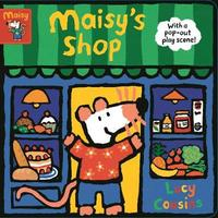 Maisy's Shop: With a pop-out play scene! by Lucy Cousins image