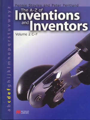 The A-Z Inventions and Inventors Book 2 C-F Macmillan Library by Pennie Stoyles image