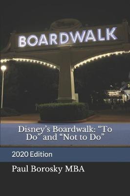 Disney's Boardwalk by Tishauna Borosky