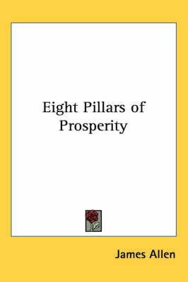 Eight Pillars of Prosperity by James Allen image