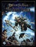 Rogue Trader: the Navis Primer by Fantasy Flight Games