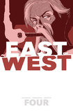 East of West: Volume 4: Who Wants War? by Clayton Hickman