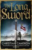 The Long Sword by Christian Cameron