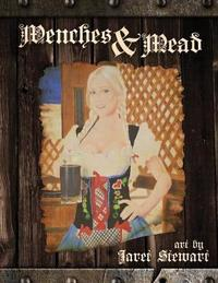 Wenches & Mead by Jaret Stewart image
