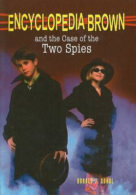 Encyclopedia Brown and the Case of the Two Spies by Donald J Sobol image