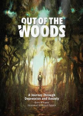 Out of the Woods by Brent Williams