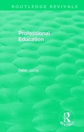 Professional Education (1983) by Peter Jarvis