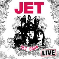 Get Born - Live by Jet image