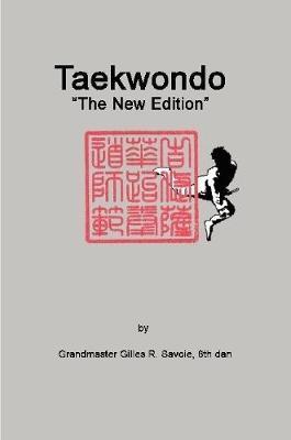 Taekwondo by Gilles R. Savoie