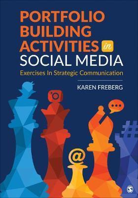 Portfolio Building Activities in Social Media by Karen Freberg