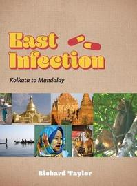 East Infection by Richard Taylor