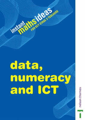 Instant Maths Ideas: Data, Numeracy and ICT: v. 3: Teacher's Book by Colin Foster image