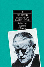 Selected Letters of James Joyce by Richard Ellmann image
