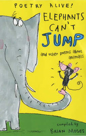 Elephants Can't Jump...: ..and Other Poems About Animals image