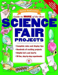 Janice VanCleave's Guide to More of the Best Science Fair Projects by Janice Vancleave image