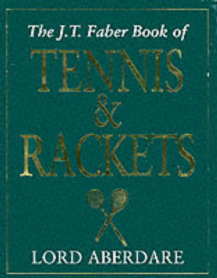 The Tennis and Rackets by Morys George Lyndhurst Bruce,Baron Aberdare image