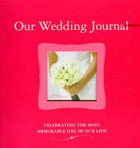 Our Wedding Journal by Alex A Lluch