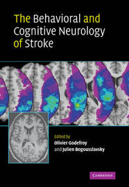 The Behavioral and Cognitive Neurology of Stroke image