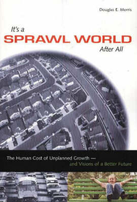 It's a Sprawl World After All by Douglas Morris