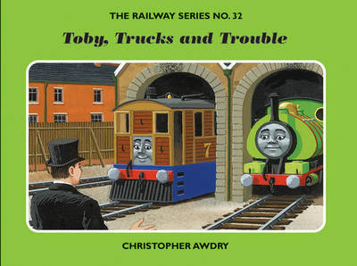 The Railway Series No. 32: Toby, Trucks and Trouble by Christopher Awdry image