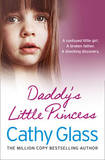 Daddy's Little Princess by Cathy Glass